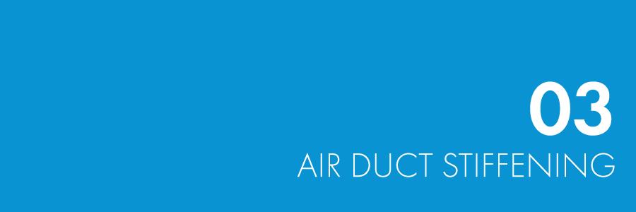 Air Duct stiffening